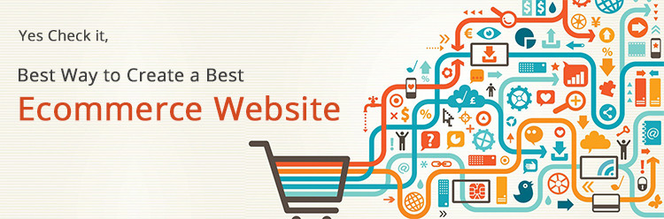 Best Way to Create Best E-Commerce Website